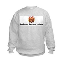 BBQ Fire: Real men dont use r Sweatshirt