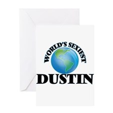 World's Sexiest Dustin Greeting Cards