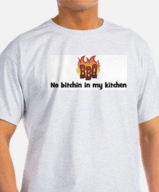 BBQ Fire: No bitchin in my ki T-Shirt
