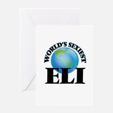 World's Sexiest Eli Greeting Cards