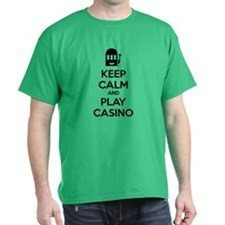 Keep Calm And Play Casino T-Shirt