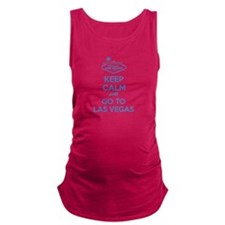 Keep Calm And Go To Las Vegas Maternity Tank Top