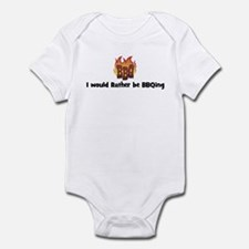 BBQ Fire: I would Rather be B Infant Bodysuit