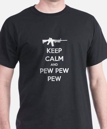 Keep Calm and Pew Pew Pew White T-Shirt