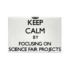 Keep Calm by focusing on Science Fair Proj Magnets