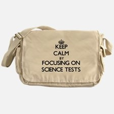Keep Calm by focusing on Science Tes Messenger Bag