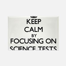 Keep Calm by focusing on Science Tests Magnets