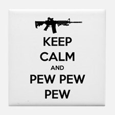 Keep Calm and Pew Pew Pew AR15 Tile Coaster