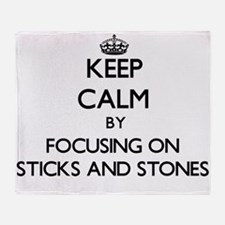 Keep Calm by focusing on Sticks And Throw Blanket