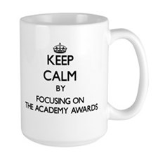 Keep Calm by focusing on The Academy Awards Mugs
