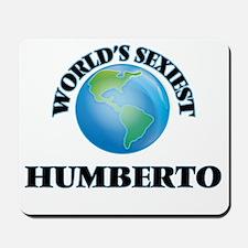 World's Sexiest Humberto Mousepad