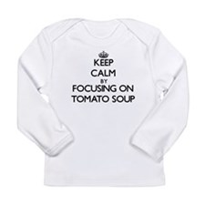 Keep Calm by focusing on Tomat Long Sleeve T-Shirt