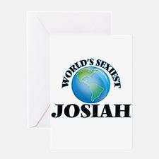 World's Sexiest Josiah Greeting Cards