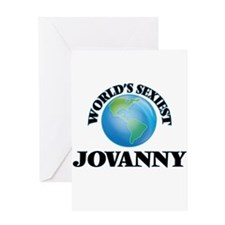 World's Sexiest Jovanny Greeting Cards