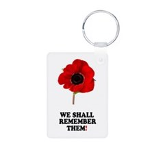 POPPY - WE SHALL REMEMBER T Keychains