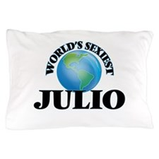 World's Sexiest Julio Pillow Case