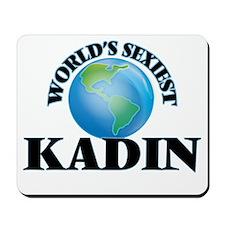World's Sexiest Kadin Mousepad
