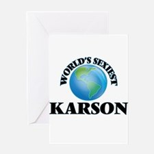 World's Sexiest Karson Greeting Cards