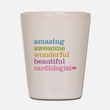 Amazing Cardiologist Shot Glass