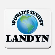 World's Sexiest Landyn Mousepad
