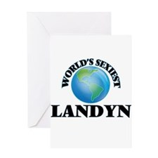 World's Sexiest Landyn Greeting Cards
