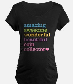 Coin Collector Maternity T-Shirt