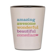 Comedian Shot Glass