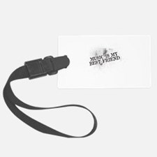 Music Is My Best Friend Luggage Tag