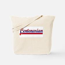 Centenarian Tote Bag