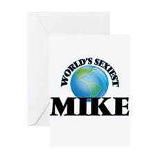 World's Sexiest Mike Greeting Cards