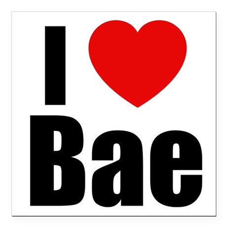 I Love Bae | Wear What Your Feel