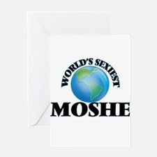 World's Sexiest Moshe Greeting Cards