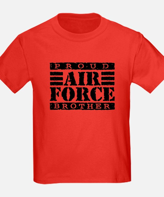 Proud Air Force Brother T