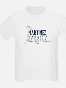 MARTINEZ dynasty T-Shirt