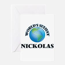 World's Sexiest Nickolas Greeting Cards