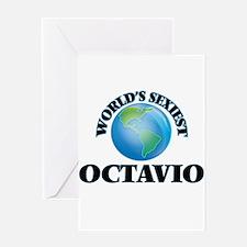 World's Sexiest Octavio Greeting Cards