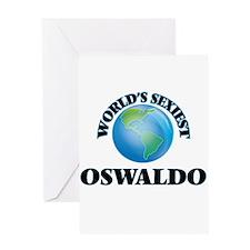 World's Sexiest Oswaldo Greeting Cards