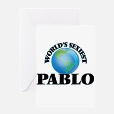 World's Sexiest Pablo Greeting Cards