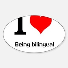 I love being bilingual Decal
