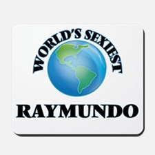 World's Sexiest Raymundo Mousepad