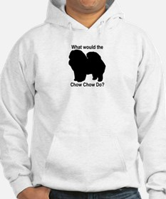 What would the Chow Chow do Hoodie