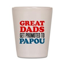 Promoted To Papou Drinkware Shot Glass