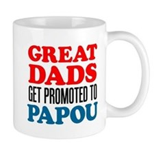 Promoted To Papou Drinkware Mugs