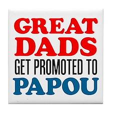 Promoted To Papou Drinkware Tile Coaster