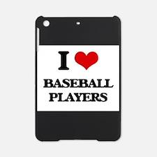 I love Baseball Players iPad Mini Case