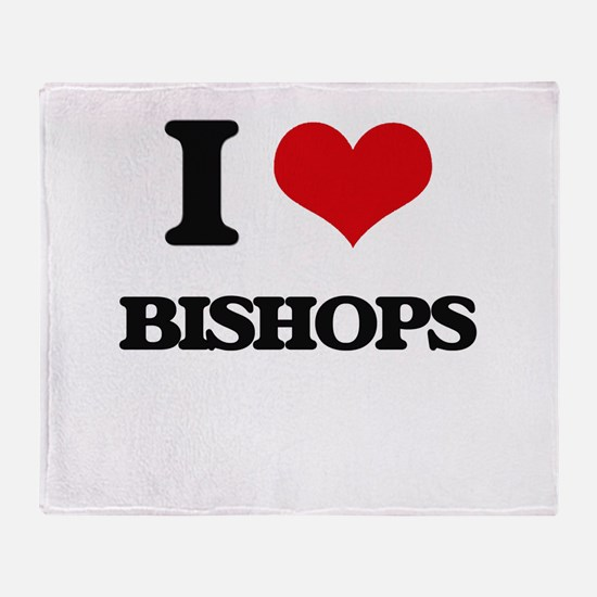 I love Bishops Throw Blanket