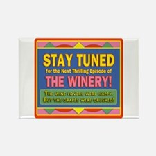 Stay Tuned - Winery Rectangle Magnet (100 pack)