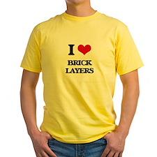 I love Brick Layers T-Shirt
