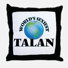 World's Sexiest Talan Throw Pillow