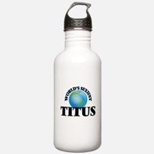 World's Sexiest Titus Water Bottle